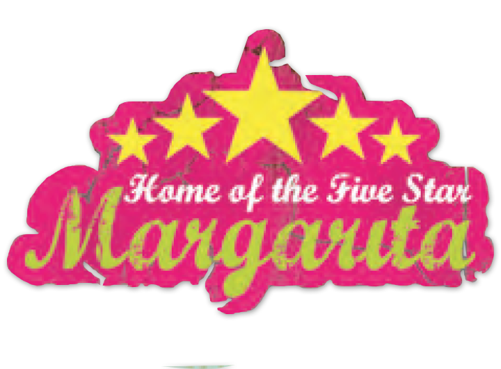 Home of the 5 Star Margarita